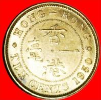 ★MINT LUSTER: HONG KONG ★10 CENTS 1950! LOW START★ NO RESERVE! GEORGE VI (1937-1952) - Hong Kong
