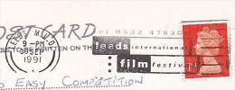 1991 Leeds GB COVER (card) SLOGAN Pmk LEEDS INTERNATIONAL FILM FESTIVAL  Stamps Movie Cinema - Cinema