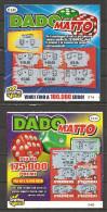 Gratta E Vinci - DADO MATTO 2 Versioni Diverse - Billetes De Lotería