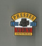 Pin´s Les Presses De Viry Imprimerie - Pin's