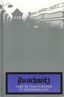 AUSCHWITZ - CAMP DE CONCENTRATION ET D'EXTERMINATION - Livres, BD, Revues