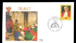 PERU * FDC VISIT POPE JOHN PAUL II 1985 TRUJILLO - Peru