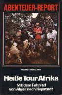 Abenteuer-Report: Heiße Tour Afrika - Mit Dem Fahrrad Von Algier Nach Kapstadt - Afrika