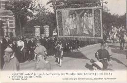 Asse - Assche - verneffing........ - 600 jarige jubelfeesten der mirakuleuze.............1912