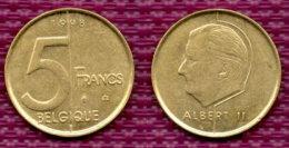 BELGIUM BELGIEN 5 Francs 1998. - 03. 5 Frank