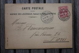 Carte Postale Agence Des Journaux Suisse Affranchie Pour Paris Oblitération Genève Rue Du Stand - 1882-1906 Wappen, Stehende Helvetia & UPU
