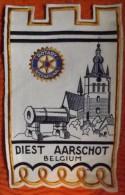 FANION: ROTARY  INTERNATIONAL.  DIEST   AARSCHOT.   BELGIUM. - Organisations