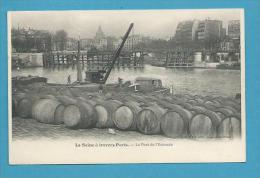 CPA LA SEINE A TRAVERS PARIS - Métier Ouvriers Tonneaux - Pont De L'Estacade - The River Seine And Its Banks