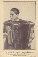 ACCORDEON CAVAGNOLO / FRANCOIS DELALE - ACCORDEONISTE - Musica E Musicisti