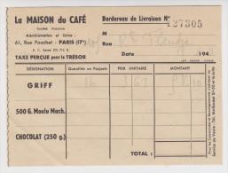 BORDEREAU DE LIVRAISON 13 FÉVRIER 1943 LA MAISON DU CAFÉ RUE POUCHET PARIS GRIFF - France