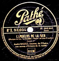 78 Trs - 30 Cm - état TB - André BAUGE - L'ANGELUS DE LA MER - LE CREDO DU PAYSAN - 78 Rpm - Schellackplatten