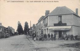 LA COMMANDERIE - Le Café BROUET Et La Route De Paris - France