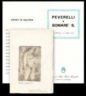 Cesare Peverelli. Sandro Somarè. Centro D'Arte Palace Cristallo Cortina D'Ampezzo, 1976 + Incisione Originale Firmata - Non Classés