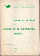 1972 Guide Du Préposé Service Distribution Postale 120 Pages. - Fictifs