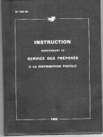 1982  Instruction  Concernant Le Service Des Préposés Distribution Postale. - Ficticios