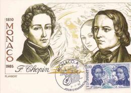 Carte Maximum MONACO Premier Jour 1985  Frédéric Chopin (1810-1849); Robert Schumann (1810-1856) - Musica
