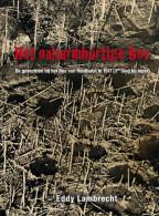 Eddy Lambrecht Het Onbarmhartige Bos NIEUW BOEK - Houthulst 1917 Ieper Flandern - Guerre 1914-18