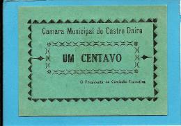 CASTRO DAIRE - CÉDULA De UM CENTAVO - 1922 - M. A. 645.a - Escassa - PORTUGAL - EMERGENCY PAPER MONEY - NOTGELD - Portugal