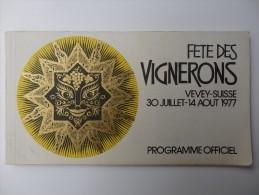 Programme Officielle De La Fête Des Vignerons De Vevey En Suisse. - Programmes