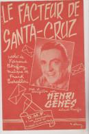 (BM4) Le Facteur De Santa -Cruz , HENRI GENES ,  Paroles : FERNAND BONIFAY , Musique : FRANK  BARCELLINI - Noten & Partituren