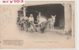 /Scénes Normandes _ La Forges Aux Anes _ 27/07/1904 ( 2 Cann ) - France