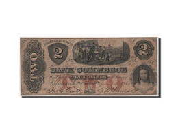 Etats-Unis, Obsolètes, Géorgie, Bank Of Commerce, 2 Dollars 4.7.1861 - Bankbiljetten