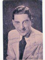 """CARLOS BARONE"" ARGENTINIAN SINGER ACTOR-ACTEUR AUTOGRAPH AUTOGRAPHE ORIGINAL VINTAGE CIRCA 1939 NON CIRCULEE GECKO - Autographs"