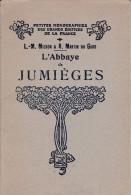 L'ABBAYE DE JUMIEGES L.M. MICHON & ROGER MARTIN DU GARD ACHAT IMMEDIAT PRIX FIXE - 1901-1940