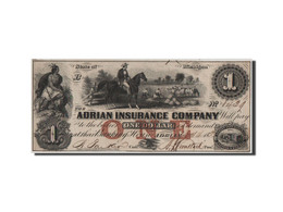Etats-Unis, Obsolètes, Michigan, Adrian Insurance, 1 Dollar 14.1.1853 - Bankbiljetten
