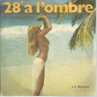 """45 Tours SP - JEAN-FRANCOIS MAURICE  - AZ 906  """"  28° A L´OMBRE """" + 1 ( NU - NUS - NUE ) - Autres - Musique Française"""