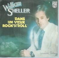 """45 Tours SP - WILLIAM SHELLER    - PHILIPS 6042139 -  """" DANS UN VIEUX ROCK´N´ROLL """" + 1 - Altri - Francese"""