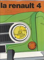 C1834 - Brochure illustrata AUTO RENAULT 4 anni '70