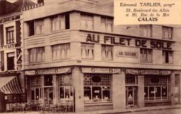 """CALAIS, """"AU FILET DE SOLE"""", RESTAURANT EDMOND TARLIER, 32 Bd Des Allées Et 26 Rue De La Mer - Calais"""