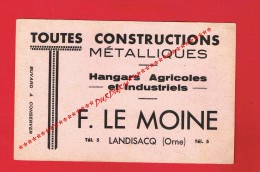 RARE BUVARD - F. LE MOINE - LANDISACQ (Orne) CONSTRUCTIONS M�TALLIQUES...Hangars Agricole - Industriels...