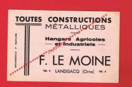 RARE BUVARD - F. LE MOINE - LANDISACQ (Orne) CONSTRUCTIONS MÉTALLIQUES...Hangars Agricole - Industriels... - M