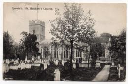 U.K----IPSWICH--1910--St Matthew's Church (cimetière)  éd Smiths--beau Cachet  IPSWICH  JY 25 10 - Ipswich