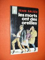COLLECTION MARABOUT 313B  EO  ..  Les Morts Ont Des Oreilles   .. JEAN FALIZE     (ct/26) - Libri, Riviste, Fumetti