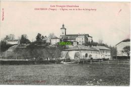 Carte Postale Ancienne De CHATENOIS – L'EGLISE, VUE DE LA RUE DE LONGCHAMP - Chatenois