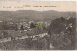 Carte Postale Ancienne De CHATENOIS – VUE GENERALE PRISE DU HAUT BOURG - Chatenois