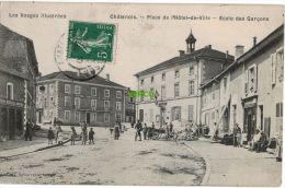 Carte Postale Ancienne De CHATENOIS – PLACE DE L'HOTEL DE VILLE – ECOLE DES GARCONS - Chatenois
