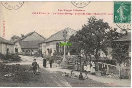 Carte Postale Ancienne De CHATENOIS – LE HAUT BOURG – CROIX DE ST-MARC - Chatenois