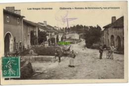 Carte Postale Ancienne De CHATENOIS – HAMEAU DE VALAINCOURT – RUE PRINCIPALE - Chatenois
