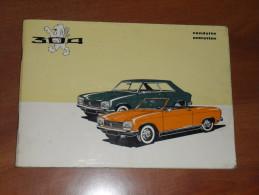 RARE : Manuel Conduite & Entretien PEUGEOT 304 Coup� Cabriolet  - 1 �re Edition Mars 1970