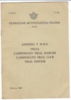 PCR/45 Feder. Motociclistica - Roma : TRIAL - CAMPIONATO TRIAL MARCHE - TRIAL CLUB 1982/Moto Cross - Motor Bikes