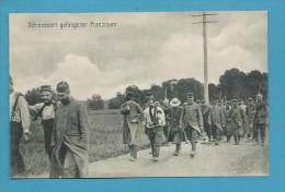 CPA Guerre 14-18 Prisonniers Français Par Les Allemands Abtransport Gefangener Franzosen - Guerre 1914-18