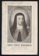P. Stanislao Di S. Teresa. *Santa Teresa Margherita Del Sacro Cuore Di Gesú - Anna Maria Redi* Firenze 1934. - Libros, Revistas, Cómics
