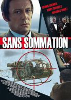 Sans Sommation  °°°°  Bruno Cremer , Anny Duperey , Maurice Ronet - Policiers