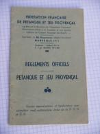 FEDERATION FRANCAISE DE PETANQUE ET JEU PROVENCAL - Ancien Réglement Officiel MARSEILLE - Pétanque