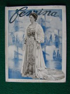 Revue FEMINA N°273 Du 1 6 1912 MODE WILHELMINE FAIVRE ESTE LEVEL BOLO SOREL TEMPLE THURSTON REMON  HENRIOT (liste) - Livres, BD, Revues