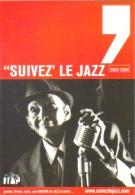 """Carte Postale édition """"Carte à Pub"""" - """"Suivez' Le Jazz"""" (Jimmy Scott) 2003-2004 - Publicité"""